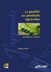 Dernières parutions dans J'apprends, La qualité des produits agricoles Premières notions