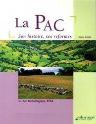 Souvent acheté avec Histoires et chronologies de l'agriculture française, le La PAC Son histoire, ses réformes
