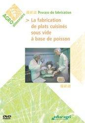 Souvent acheté avec Lobbying de l'agroalimentaire et normes internationales, le La fabrication de plats cuisinés sous vide à base de poisson