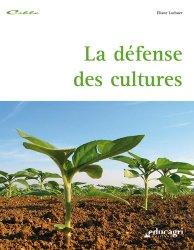 Souvent acheté avec Gérer l'emploi au sein de l'exploitation agricole, le La défense des cultures