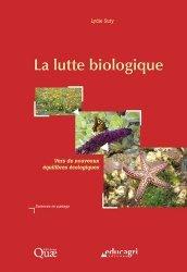 Dernières parutions dans Sciences en partage, La lutte biologique : vers de nouveaux équilibres écologiques