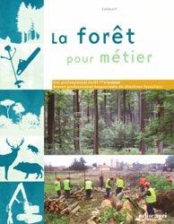 Souvent acheté avec Francais 1ere - terminale pro - enseignement agricole 2018, le La forêt pour métier