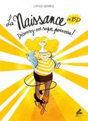 Dernières parutions sur Grossesse - Accouchement - Maternité, La naissance en BD livre médecine 2020, livres médicaux 2021, livres médicaux 2020, livre de médecine 2021