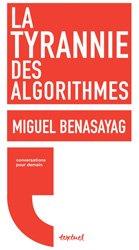 Dernières parutions dans Conversations pour demain, La tyrannie des algorithmes