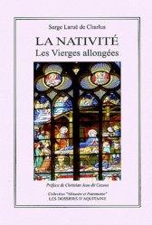 Dernières parutions dans Mémoire et patrimoine, La Nativité. Les Vierges allongées