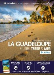 Dernières parutions sur Guides Guadeloupe, La Guadeloupe entre terre & mer