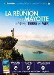 Dernières parutions sur Guide Réunion, La Réunion et Mayotte, entre terre et mer