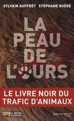 Dernières parutions sur Protection des espèces, La peau de l'ours