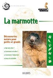 Dernières parutions dans Les carnets de la Huppe, La marmotte