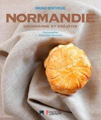 Dernières parutions sur Histoire de la gastronomie, La Normandie gourmande et créative