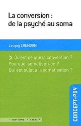 Dernières parutions dans Concept-psy, La conversion : de la psyché au soma
