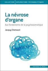 Dernières parutions dans Explorations psychanalytiques, La névrose d'organe