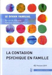 Dernières parutions sur Thérapies familiales, La contagion psychique en famille