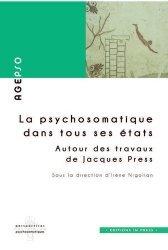Dernières parutions sur Psychologie, la psychosomatique dans tous ses etats