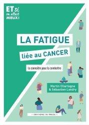 Dernières parutions sur Cancer, La fatigue liée au cancer