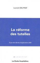 Dernières parutions dans Essentiel, La réforme des tutelles