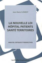 Souvent acheté avec Annales corrigées, le La Nouvelle Loi  Hôpital Patients Santé Territoires