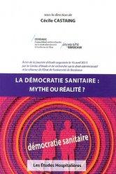 Dernières parutions dans Actes et séminaires, La démocratie sanitaire : mythe ou réalité ?
