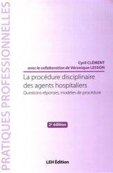 Dernières parutions dans Pratiques professionnelles, La procédure disciplinaire des agents hospitaliers