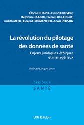 Dernières parutions sur Management - Ressources humaines, La révolution du pilotage des données de santé
