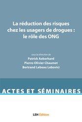 Dernières parutions dans Actes et séminaires, La réduction des risques chez les usagers de drogues