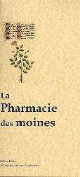 Souvent acheté avec Précis de matière médicale homéopathique, le La pharmacie des moines