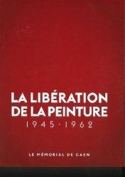 Dernières parutions sur Ecrits sur l'art, La Libération de la Peinture 1945 - 1962