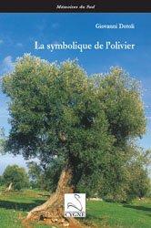 Dernières parutions sur Arbres et arbustes au jardin, La symbolique de l'olivier