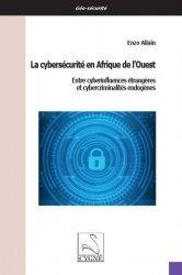 Dernières parutions sur Géopolitique, La cybersecurité en Afrique de l'ouest