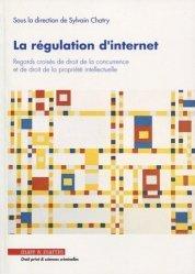 Dernières parutions dans Droit privé & sciences criminelles, La régulation d'internet. Regards croisés de droit de la concurrence et de droit de la propriété intellectuelle