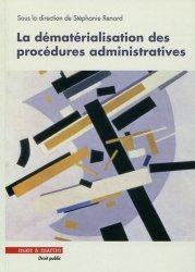 Dernières parutions dans Droit public, La dématérialisation des procédures administratives