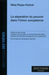 Dernières parutions dans Bibliothèque des thèses, La séparation du pouvoir dans l'Union Européenne