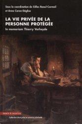 Dernières parutions dans Droit privé & sciences criminelles, La vie privée de la personne protégée. In memoriam Thierry Verheyde