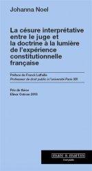 Dernières parutions sur Droit constitutionnel, La césure interprétative entre le juge et la doctrine. A la lumière de l'expérience constitutionnelle française