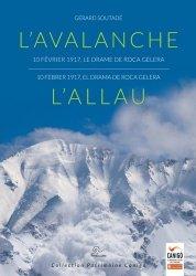 Dernières parutions sur Alpinisme - Escalade - Trail - Randos, L'avalanche 10 février 1917, le drame de Roca Gelera. L'allau 10 febrer 1917, la tragèdia de Roca Gelera