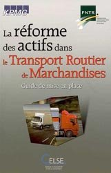 Souvent acheté avec L'exploitant multicompétence, le La réforme des actifs dans le transport routier de marchandises