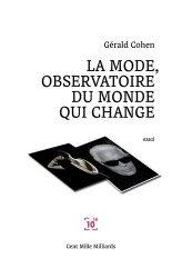 Dernières parutions sur Généralités, La mode, observatoire du monde qui change