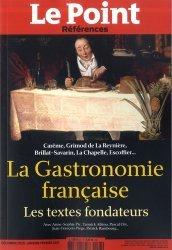 Dernières parutions sur Histoire de la gastronomie, La Gastronomie française