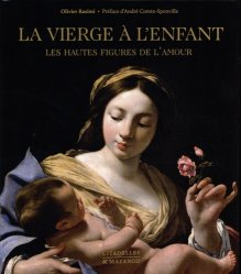 Dernières parutions dans Coups de coeur, La Vierge à l'enfant. Les hautes figures de l'amour