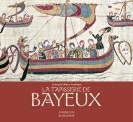 Dernières parutions sur Art textile, La tapisserie de Bayeux