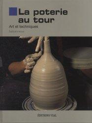Souvent acheté avec Emaux et glaçures céramiques, le La poterie au tour