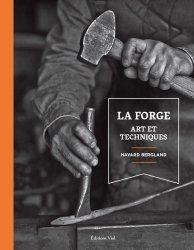 Dernières parutions sur Ferronnerie - Métallerie - Serrurerie, La forge art et techniques