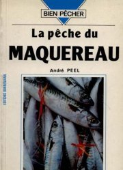 Souvent acheté avec Guide du pêcheur à la mouche, le La pêche du maquereau