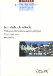 Dernières parutions dans Les Études, Lacs de haute altitude. Méthodes d'échantillonnage ichtyologique. Gestion piscicole