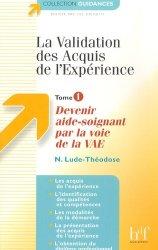 Souvent acheté avec Guide d'observation des 14 besoins de l'être humain, le La validation des Acquis de l'expérience Tome 1