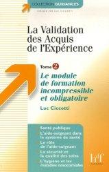 Souvent acheté avec Guide d'observation des 14 besoins de l'être humain, le La validation des acquis de l'expérience Tome 2
