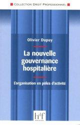 Dernières parutions dans Droit professionnel, La nouvelle gouvernance hospitalière