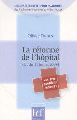 Souvent acheté avec Droit et hospitalisation psychiatrique sous contrainte, le La réforme de l'hôpital (loi du 21 juillet 2009)