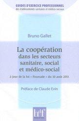 Souvent acheté avec Droit et psychiatrie, le La coopération dans les secteurs sanitaire, social et médico-social