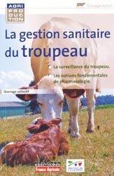 Souvent acheté avec Conduire son troupeau de vaches laitières, le La gestion sanitaire du troupeau